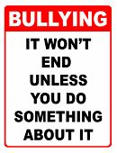 Bullying, it won't end sign