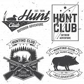 Set Of Hunting Club Badge. Vector. Concept For Shirt, Label, Print, Stamp. Vintage Typography Design poster