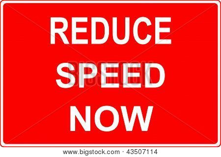 Road work sign reduce speed now