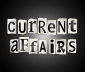 stock photo of current affairs  - Illustration depicting cutout printed letters arranged to form the words current affairs - JPG