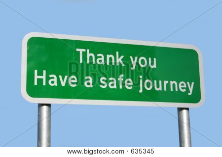 Safe Journey Sign