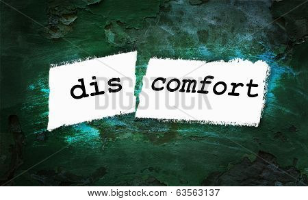 Comfort And Discomfort Written On Piece Of Paper