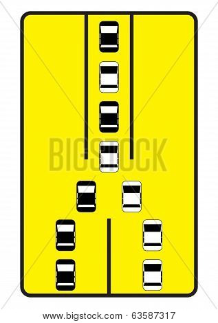 Traffic Sign Advise Cars to Move One By One.