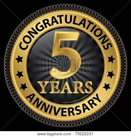 5 Years Anniversary Congratulations Gold Label With Ribbon, Vector Illustration