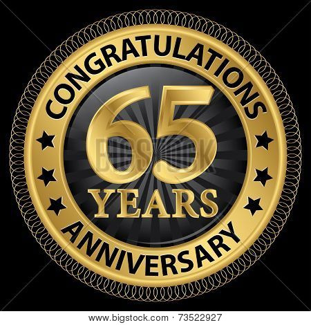 65 Years Anniversary Congratulations Gold Label With Ribbon, Vector Illustration
