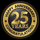 picture of congratulations  - 25 years happy anniversary congratulations gold label with ribbon vector illustration - JPG