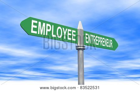 Employee Or Entrepreneur Sign