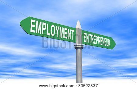 Employment Or Entrepreneur Sign