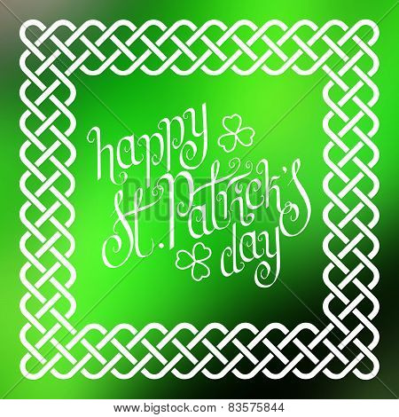 Happy St. Patrick's Day In Celtic Frame