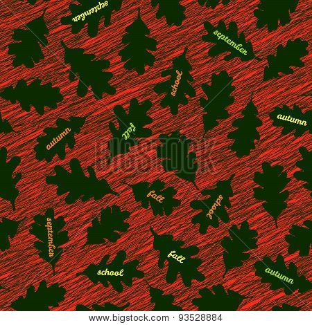 'September soon'. Autumn texture with scraped oak leaves. Contrast seamless pattern.
