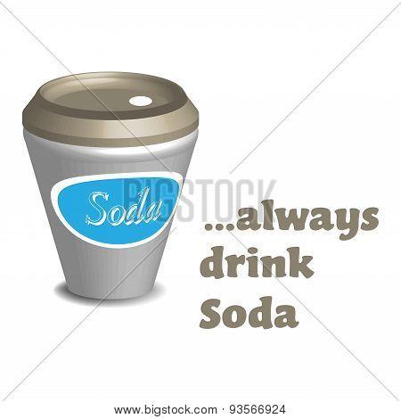 Always drink soda