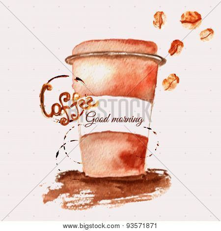Vector Watercolor Coffee Cup With Stains And Beans. Artistic Vector Design For Banners, Greeting Car