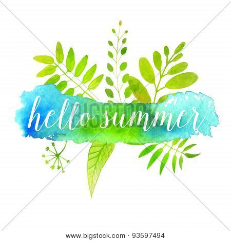 Hello summer banner on green watercolor paint stroke background with leaves. Vector design.