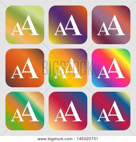 Enlarge Font, Aa Icon Sign . Nine Buttons With Bright Gradients For Beautiful Design. Vector