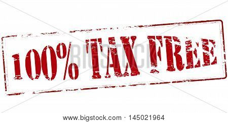 Rubber stamp with text one hundred percent tax free inside vector illustration