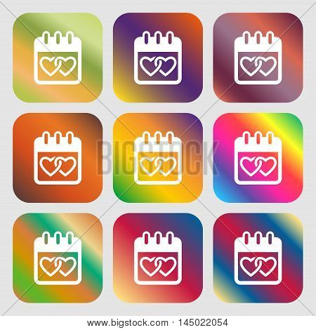 Calendar, Heart, Valentines Day, February 14, Love Sign Icon . Nine Buttons With Bright Gradients Fo