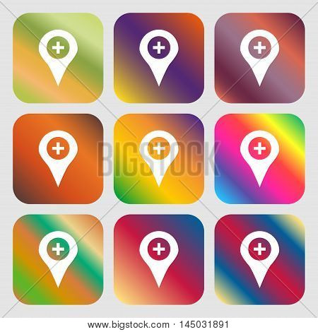 Plus Map Pointer, Gps Location Icon. Nine Buttons With Bright Gradients For Beautiful Design. Vector