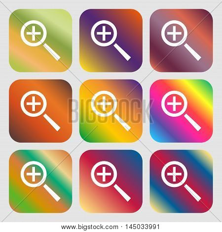 Magnifier Glass, Zoom Tool Icon Sign . Nine Buttons With Bright Gradients For Beautiful Design. Vect