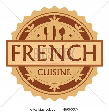 Abstract stamp or label with the text French Cuisine written inside, traditional vintage food label, with spoon, fork, knife symbols, vector illustration