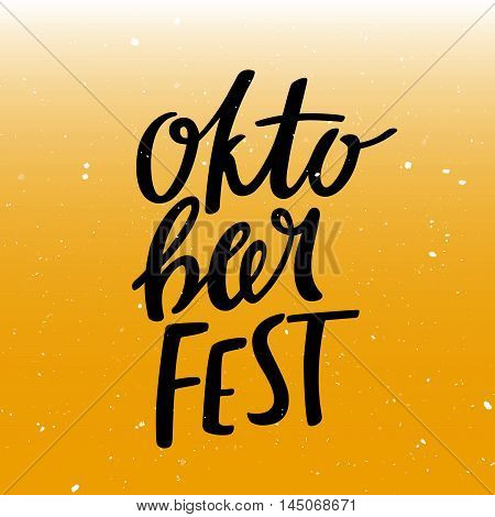 Oktober Fest Lettering on Stylized Beer Background. Vector Design Concept for Banners, Posters and Cards.