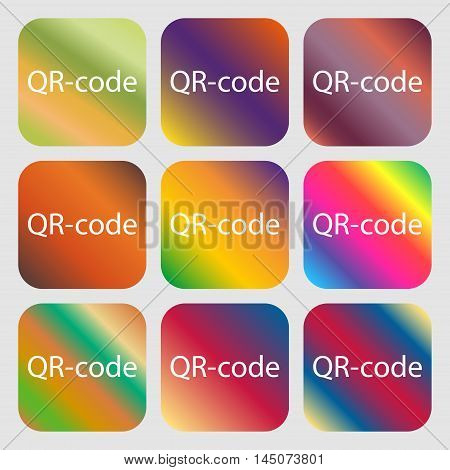 Qr-code Sign Icon. Scan Code Symbol . Nine Buttons With Bright Gradients For Beautiful Design. Vecto