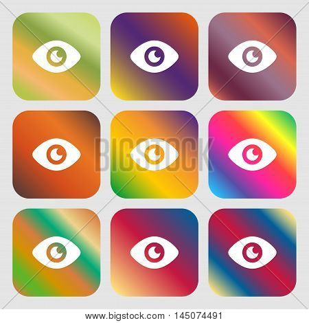 Eye, Publish Content Icon. Nine Buttons With Bright Gradients For Beautiful Design. Vector