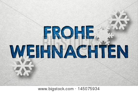 Seasonal greeting card with German writing Frohe Weihnachten (Merry Christmas) and three snowflakes against a white background