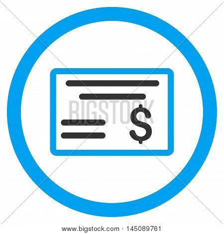 Dollar Cheque rounded icon. Glyph illustration style is flat iconic bicolor symbol, blue and gray colors, white background.