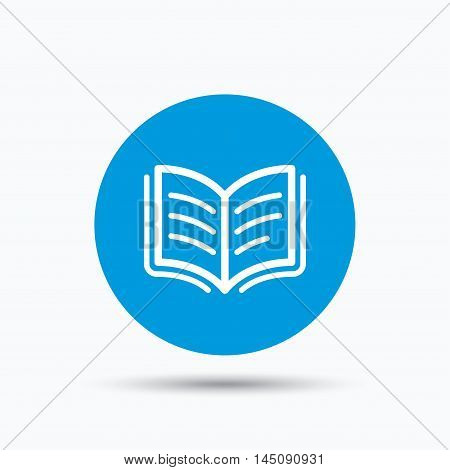Book icon. Study literature sign. Education textbook symbol. Blue circle button with flat web icon. Vector
