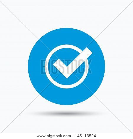 Tick icon. Check or confirm symbol. Blue circle button with flat web icon. Vector