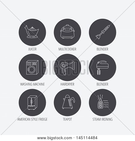 Washing machine, teapot and blender icons. Refrigerator fridge, juicer and steam ironing linear signs. Hair dryer, juicer icons. Linear icons in circle buttons. Flat web symbols. Vector