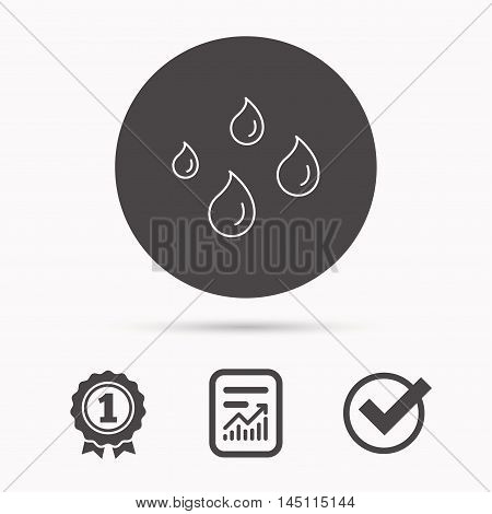Water drops icon. Rain or washing sign. Rainy day symbol. Report document, winner award and tick. Round circle button with icon. Vector