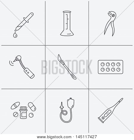 Thermometer, pills and dental pliers icons. Tablets, drilling tool and beaker linear signs. Enema, scalpel and pipette drop flat line icons. Linear icons on white background. Vector