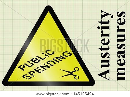 Government fiscal austerity measures and public spending cuts  hazard warning sign on graph paper background