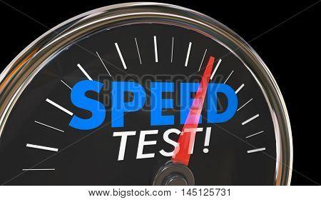Speed Test Measure Level Gauge Speedometer Words 3d Illustration