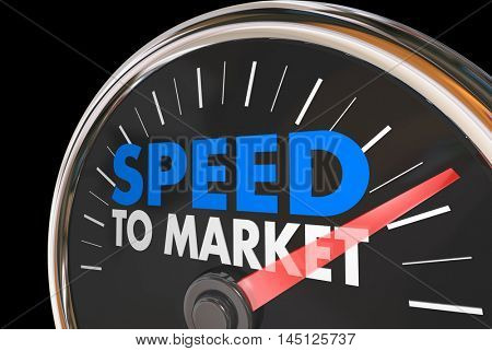 Speed to Market Fast Product Development Speedometer 3d Illustration