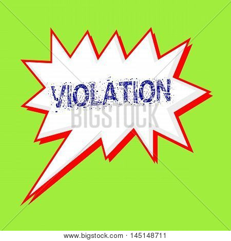 VIOLATION blue wording on Speech bubbles Background Green-yellow
