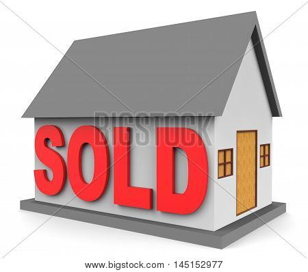 House Sold Means Home Sales 3D Rendering