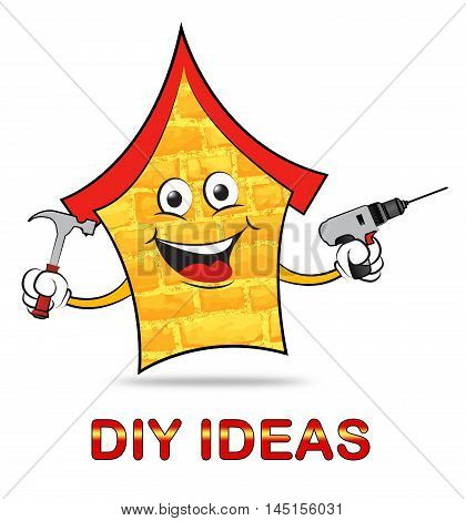 Diy Ideas Indicates Do It Yourself And Renovation