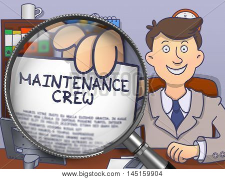 Maintenance Crew. Paper with Inscription in Officeman's Hand through Magnifying Glass. Multicolor Doodle Style Illustration.
