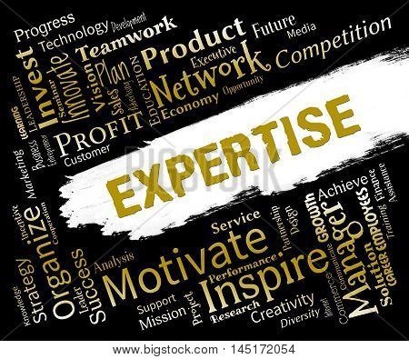 Expertise Words Indicates Proficient Skills And Experience