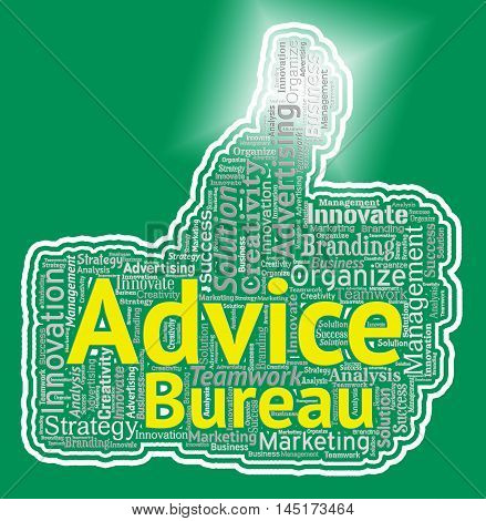 Advice Bureau Represents Help And Information Office