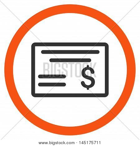 Dollar Cheque vector bicolor rounded icon. Image style is a flat icon symbol inside a circle, orange and gray colors, white background.