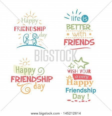 Happy Friendship day vector typographic colorful design. Inspirational quotes about friendship. Usable as friendship day greeting cards posters.