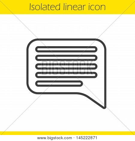 Chat bubble linear icon. Speech thin line illustration. Chat box contour symbol. Vector isolated outline drawing