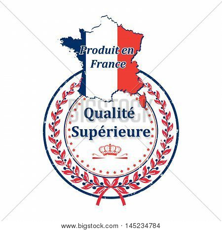 Made in France, Best Quality - grunge label containing the map and flag colors of France. Print colors used