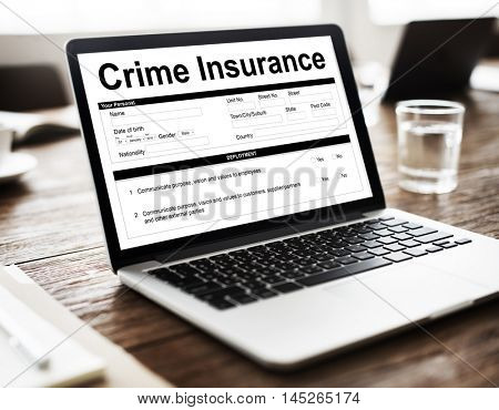 Crime Insurance Form Information Concept