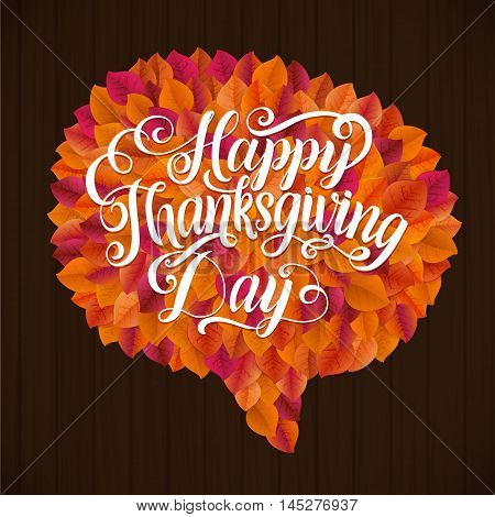 Happy Thanksgiving Day Leaf Speech Bubble. Happy Thanksgiving Day Greeting Card Poster. Thanksgiving Day card template. Happy Thanksgiving banner, flyer.