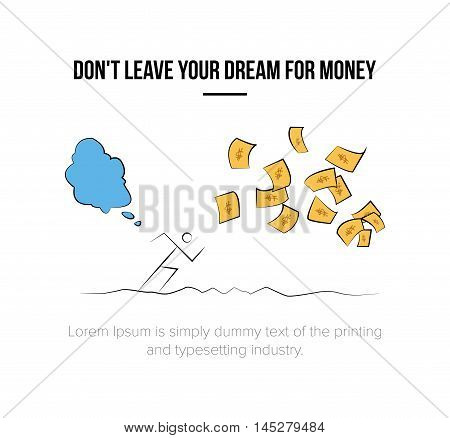 Human Leaving Dream for Money vector illustration