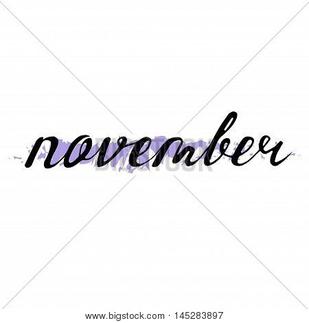 November. Typographic Design. Black Hand Lettering Text Isolated On White Background. For Housewarmi